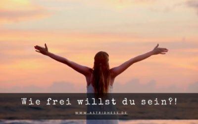 Wie frei willst du sein?